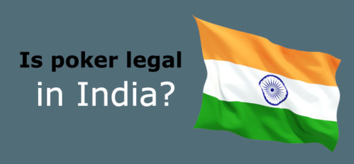 Is poker legal in India?